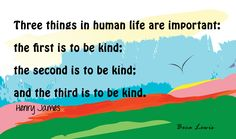 Be Kind!  Read the article for more reasons why ...