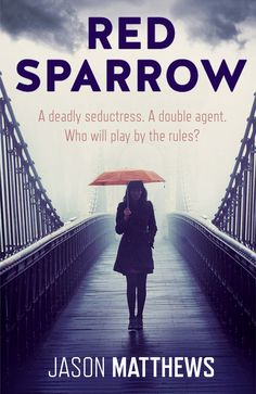 'Red Sparrow' by Jason Matthews