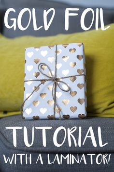 DIY Gold Foil Tutorial for Cheap with a Laminator!