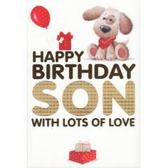 Birthday for Son From Mom | ... get a nice greeting from mom and dad hope you like these ideas enjoy