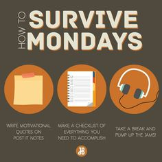 Mondays are always a drag so here are some tips to dominate them the JB way!
