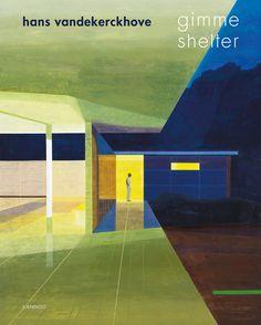Shelter, Gimme. Hans Vandekerckhove. Plaats: 75.039 VANDEKERCKHOVE H. 2015