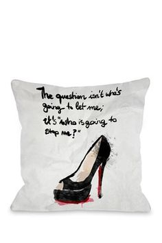 HauteLook | Dress Your Home With Fashionista Decor: Oliver Gal by One Bella Casa Whos Going to Stop Me Pillow
