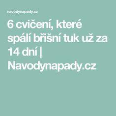 6 cvičení, které spálí břišní tuk už za 14 dní   Navodynapady.cz