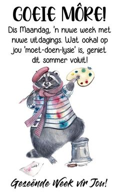 Lekker Dag, Afrikaanse Quotes, Goeie More, Deep Thoughts, Good Morning, Bob, Advice, Gallery, Creative
