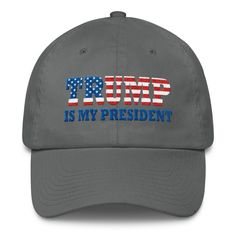Trump Is My President 2016 America Embroidery Embroidered Cotton Cap Hat