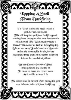 Keeping A Spell from Backfiring http://witchesofthecraft.com/category/book-of-spells/printable-spell-pages/