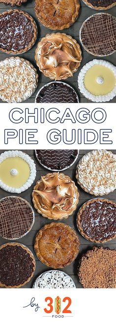 Chicago Pie Guide Chicago Pie Guide — the best pies in Chicago for Thanksgiving and all year round. via Best Chicago Restaurants, Local Food, Guides, Travel Chicago Hotels, Chicago Travel, Chicago Restaurants, Chicago City, Chicago Trip, Chicago Usa, New York City, Reisen In Die Usa, Chicago Things To Do