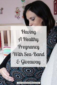 Having A Healthy Pregnancy With Sea-Band - Our thoughts on Sea Bands for combating morning sickness / nausea in pregnancy. Pregnancy Test, Pregnancy Workout, Healthy Pregnancy Food, Let It Out, Morning Sickness, Maternity Tops, How Are You Feeling, In This Moment, Thoughts