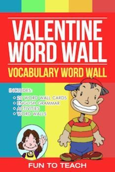 Valentine Verbs Vocabulary Word Wall by Fun To Teach | TpT