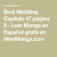 Best Wedding Capítulo 47 página 9 - Leer Manga en Español gratis en NineManga.com