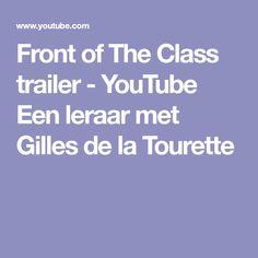 Front of The Class trailer - YouTube    Een leraar met Gilles de la Tourette