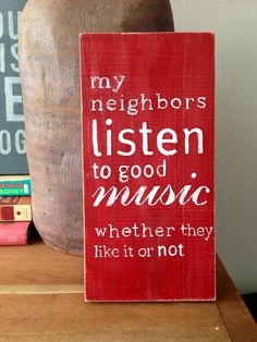 handpainted sign on wood  my neighbors listen to by LizandViolet, $22.00