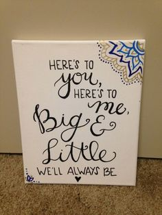 Big And Little Quotes Adorable Sorority Canvas  Biglittle Ideas  Pinterest  Sorority .