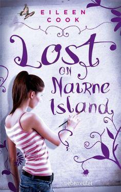 Lost on Nairne Island von Eileen Cook http://www.amazon.de/dp/376417000X/ref=cm_sw_r_pi_dp_.BFYwb1R9SK7G