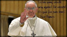 Wise words from Pope Francis