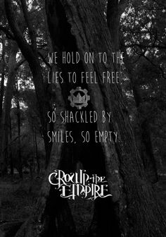 """""""We're scared of the war so we've forgotten who we are..."""" Machines - Crown The Empire"""