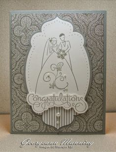 Georgeann Manning: Stampin' Everything!: A Special Card for a Special Day - (SU retired: Well Scripted, To Have and To Hold) Homemade Wedding Cards, Homemade Cards, Wedding Anniversary Cards, Wedding Invitation Cards, Marriage Cards, Valentine Love Cards, Romantic Cards, Star Cards, Scrapbook Cards
