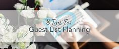 8 Tips For Guest List Planning - Canadian Wedding Planning