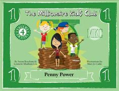 """Money Savvy Kids Club books - Vol """"Penny Power"""". Four friends discover how a penny can cure diseases, build schools and deliver food and medicine. A great story to introduce the power of compounding - and little history lesson too! Little Free Libraries, Free Library, Library Ideas, Money Book, Financial Literacy, Great Stories, Teaching Kids, The Cure, Club"""