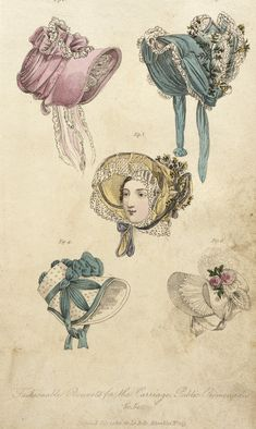 July 1822, England - Fashionable Bonnets for the Carriage & Public Promenades - John Bell