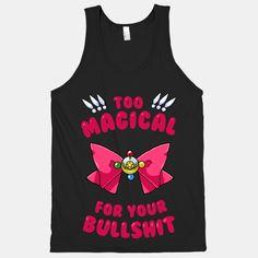 Too Magical For Your Bullshit