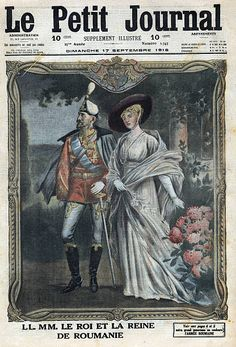 World War I Portrait of King Ferdinand I of Romania and Queen Marie of Romania previously Princess Marie of Edinburgh Frontpage of French newspaper. Ww1 Pictures, Ferdinand, World War I, Wwi, Edinburgh, Descendants, Queen, Portrait, Royals
