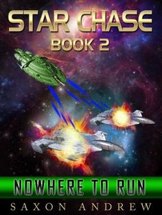Star Chase-Nowhere to Run (Star chase (Book Two)) by Saxon Andrew -$6.99 - The Rebellion is over and the Union has united against the powerful Slaver Civilization on the other side of the Milky Way's Black Hole. The Union has managed to remain hidden from this new threat but has made a critical mistake in attempting to deceive them into believing it was located in Andromeda. The evil awakened there is now a threat to both civilizations. Enemies are lining up and...