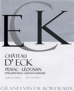 Château d'Eck - Pessac-Léognan