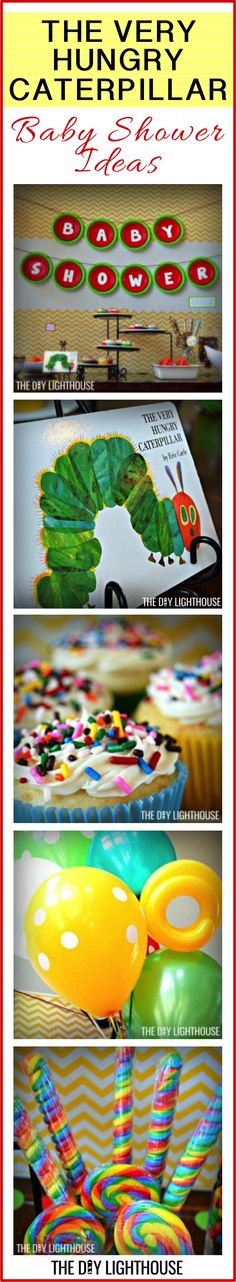 The Very Hungry Caterpillar Baby Shower Ideas! Food, decor, invitation, etc. Cute theme for a baby shower or party. Visit The DIY Lighthouse to learn more: http://thediylighthouse.com/the-captains-log-diy/how-to-throw-a-very-hungry-caterpillar-baby-shower/