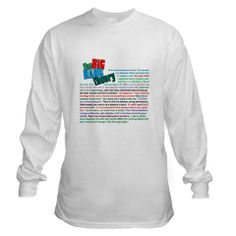 The Big Bang Theory shirt.  Love that show! CafePress has the best selection of custom t-shirts, personalized gifts, posters , art, mugs, and much more.