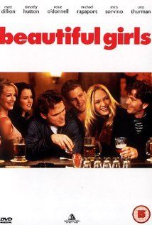 Beautiful Girls (1996) -Timothy Hutton, Matt Dillon, Natalie Portman, Lauren Holly, Rosie O'Donnell... I like the conversations with the 'tween girl next door.