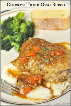 """Chicken Thigh Osso Bucco / The Grateful Girl Cooks! (this recipe is originally from """"The Chew""""). Easy and delicious!"""