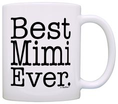 Mother's Day Gift for Grandma Best Mimi Ever Gift Coffee Mug Tea Cup White *** A special product just for you. See it now! : Coffee Mugs