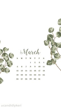 Greenery floral March calendar 2017 wallpaper you can download for free on the blog! For any device; mobile, desktop, iphone, android!