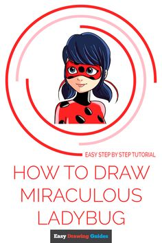 ladybug miraculous draw drawing easy drawings tutorial theme easydrawingguides song learn step character