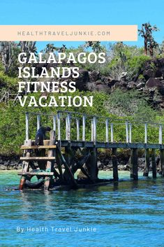Read our thorough Guide to Traveling and staying fit in the Galapagos Islands Ecuador. #galapagos #galapagosislands #galapagosecuador