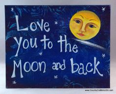 """Handpainted canvas panel with """"love you to the moon and back"""" is a perfect gift for a loved one, nursery, or almost any occasion. Astrology Leo, Geometric Painting, Love You, My Love, Nurseries, Watercolor Illustration, Modern Art, Concept Art, Diy Ideas"""