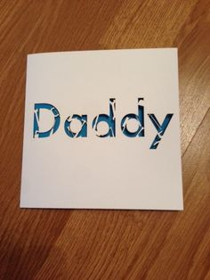 Laser cut, tool themed Daddy Card - perfect for fathers day