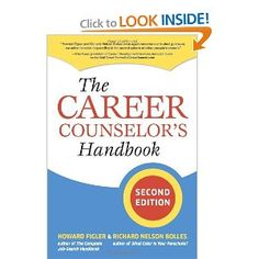 The Career Counselor's Handbook - This book is for career counselors, not job seekers.  It is absolutely fabulous! It you are a career development professional, owe it to your clients to really think about what you are doing and why.  This book will make you examine in real depth the impact your words and actions have on your clients.