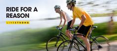 Livestrong and ride!