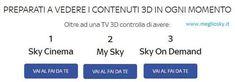 Sky3D chiude. I film in 3D senza abbonamento solo per abbonati Cinema Ancora pochi giorni e sky chiuderà il suo canale Sky3D, fonte unica in Italia per le visioni di programmi in 3D. Dato lo scarso successo e i pochi clienti che hanno accettato di pagare 5 euro al mese per vedere documentari, sport, calcio e film in 3D, il canale chiude. Gli abbonati cinema con un tv #sky #3d