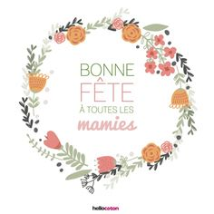 Fête des grands-mères • Hellocoton.fr