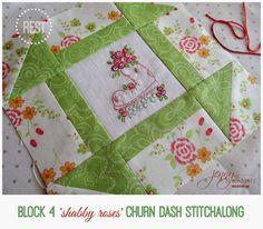 Block 4 ~ Shabby Roses 12 week Churn Dash Stitchalong!