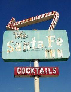Santa Fe Inn and cocktails.