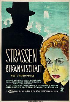 Strassenbekanntschaft (OT) 1948. R: Peter Pewas. DEFA-Film AG, Berlin. Arno, Ursula, Berlin, Film Poster, Movie Posters, Movies, Movie, Storyboard, Musik
