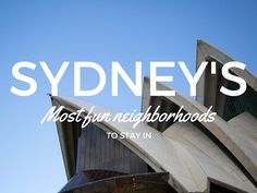 Sydney's Most Fun Neighborhoods to Stay In Australia Travel, Australia 2017, Visit Sydney, Study Abroad, Travel Inspiration, The Neighbourhood, Travel Destinations, Places To Visit, Around The Worlds