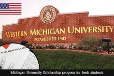 Michigan University Scholarship Program for Fresh Students