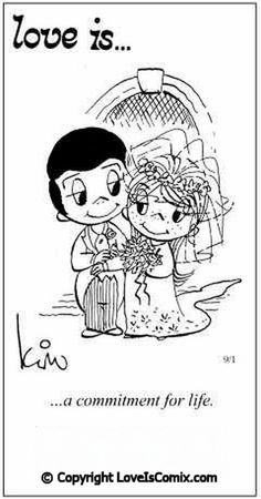 """""""Love is. a commitment for life."""" comic strip by Kim Grove Casali - Carefully selected by GORGONIA www. Love Is Cartoon, Love Is Comic, What Is Love, I Love You, My Love, Love My Husband, Love Notes, Amai, Married Life"""