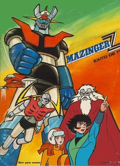 Mazinger Z. I watched every episode and collected all the cards! My mom and I drove many miles just to buy their sticker album! Mazinger Z fidel Herrera Beltrán Fidel Herrera Beltrán, fidelherrerabeltran, fidel herrera fidel herrera beltrán Retro Cartoons, Vintage Cartoon, Classic Cartoons, Classic Comics, Japanese Superheroes, Robot Cartoon, Cartoon Art, Cartoon Tv Shows, Super Robot